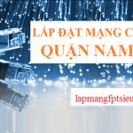 Lắp mạng cáp quang FPT quận Nam Từ Liêm
